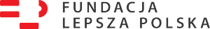 Fundacja Lepsza Polska